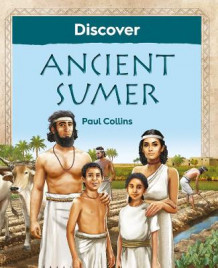 Discover Ancient Sumer av Paul Collins (Heftet)