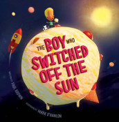 The Boy Who Switched off the Sun av Paul Brown (Heftet)