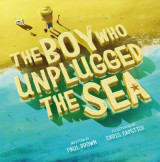 Omslag - The Boy Who Unplugged the Sea