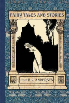 Fairy Tales and Stories from Hans Christian Andersen av Hans Christian Andersen og Arthur Rackham (Heftet)