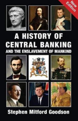 Omslag - A History of Central Banking and the Enslavement of Mankind