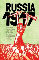 Omslag - 1917: Revolutionary Russia And The Dream Of A New World