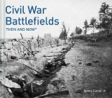 Omslag - Civil War Battlefields: Then and Now(r)