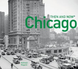 Omslag - Chicago: Then and Now(r)