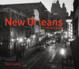 Omslag - New Orleans: Then and Now(r)