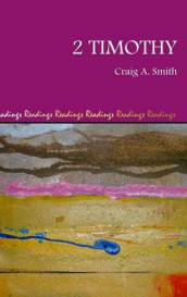 2 Timothy av Craig a Smith (Innbundet)