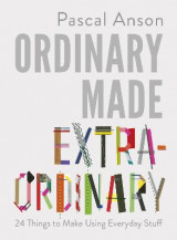 Omslag - Ordinary Made Extraordinary