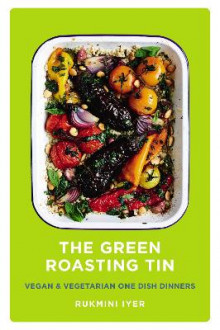 The Green Roasting Tin av Rukmini Iyer (Innbundet)