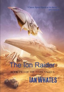 The Ion Raider av Ian Whates (Heftet)