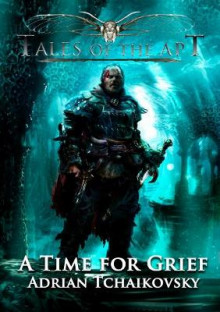 A Time for Grief: Book 2 av Adrian Tchaikovsky (Heftet)
