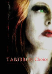 Tanith By Choice av Tanith Lee (Heftet)