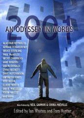 2001: An Odyssey In Words av Becky Chambers, Gwyneth Jones, Paul McAuley, Ian McDonald, Alastair Reynolds, Jane Rogers, Bruce Sterling og Adrian Tchaikovsky (Heftet)