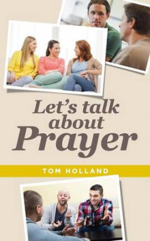 Let's Talk About Prayer av Tom Holland (Heftet)