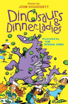 Dinosaurs and Dinner-Ladies av John Dougherty (Heftet)
