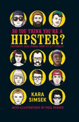 Omslag - So You Think You're a Hipster?