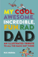 Omslag - My Cool, Awesome, Incredible, Fun, Rad Dad
