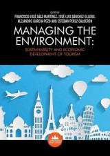 Omslag - Managing the Environment: Sustainability and Economic Development of Tourism