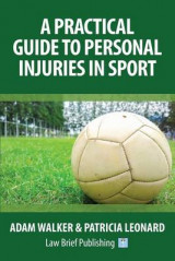 Omslag - A Practical Guide to Personal Injuries in Sport