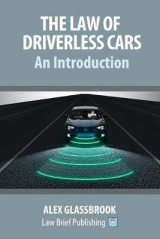 Omslag - The Law of Driverless Cars: An Introduction