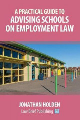 Omslag - A Practical Guide to Advising Schools on Employment Law