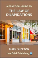 Omslag - A Practical Guide to the Law of Dilapidations