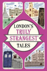Omslag - London's Truly Strangest Tales