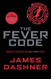 The fever code av James Dashner (Heftet)