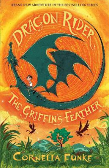 Dragon Rider: The Griffin's Feather av Cornelia Funke (Heftet)