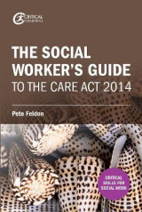 Omslag - The Social Worker's Guide to the Care Act 2014