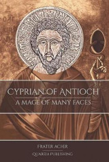 Omslag - Cyprian of Antioch: a Mage of Many Faces