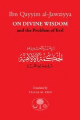 Omslag - Ibn Qayyim al-Jawziyya on Divine Wisdom and the Problem of Evil