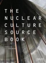 Omslag - The Nuclear Culture Source Book