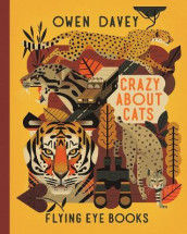 Crazy About Cats av Owen Davey (Innbundet)