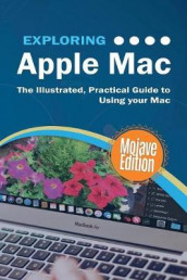 Exploring Apple Mac Mojave Edition av Kevin Wilson (Heftet)