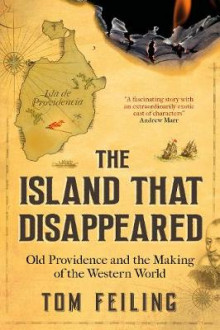 The Island That Disappeared av Tom Feiling (Heftet)