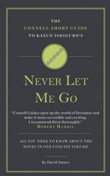 The Connell Guide to Kazuo Ishiguro's Never Let Me Go av David Isaacs (Heftet)