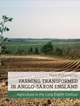 Omslag - Farming Transformed in Anglo-Saxon England