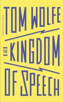 Kingdom of speech av Tom Wolfe (Heftet)