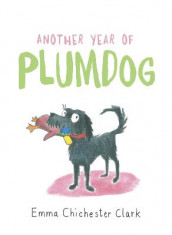 Another Year of Plumdog av Emma Chichester Clark (Innbundet)
