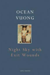 Night sky with exit wounds av Ocean Vuong (Heftet)