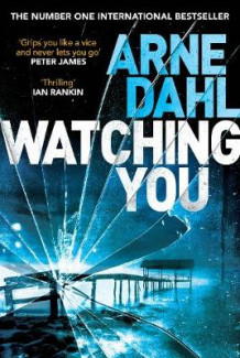 Watching You av Arne Dahl (Innbundet)