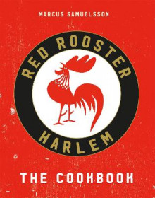 The Red Rooster Cookbook av Marcus Samuelsson (Innbundet)
