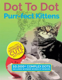 Dot to Dot Purr-Fect Kittens av Christina Rose (Heftet)