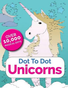 Dot to Dot Unicorns av Christina Rose (Heftet)
