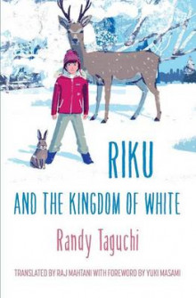Riku and the Kingdom of White av Randy Taguchi (Heftet)