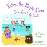 Omslag - Xalien the Purple Alien: Xalien Goes to the Beach