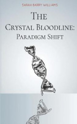 Omslag - The Crystal Bloodline: Paradigm Shift