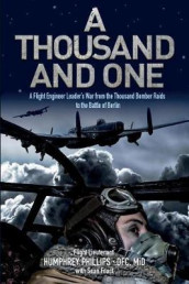 A Thousand and One av Sean Feast og Flt Humphrey Phillips Dfc (Heftet)