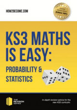 Omslag - KS3 Maths is Easy: Probability & Statistics. Complete Guidance for the New KS3 Curriculum