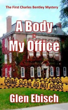 A Body In My Office av Glen Ebisch (Heftet)